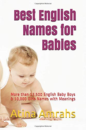 Best English Names for Babies: More than 13,500 English Baby Boys & 10,000 Girls Names with Meanings