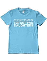 YOU CAN'T SCARE ME, I HAVE TWO DAUGHTERS (Fathers Day Gift) T-Shirt - Light Blue - XXL