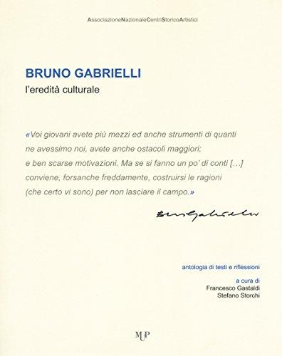 scaricare ebook gratis Bruno Gabrielli. L'eredità culturale PDF Epub