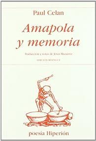 Amapola y memoria par Paul Celan
