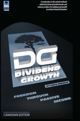 Dividend Growth: Freedom Through Passive Income Canadian Edition