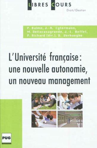 L'université française : une nouvelle autonomie, un nouveau management par Pierre Balme