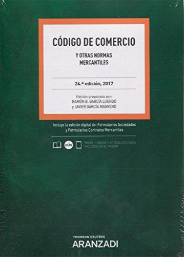 Código de Comercio (Papel + e-book): y otras normas mercantiles (Código Básico) por Ramón B. García Luengo