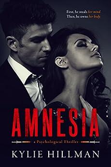 Amnesia (Centrifuge Duet Book 1) (English Edition) di [Hillman, Kylie]