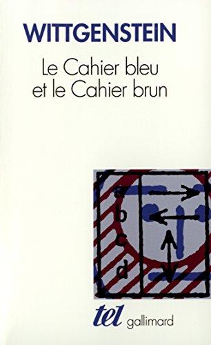 Le Cahier bleu et le Cahier brun par Ludwig Wittgenstein