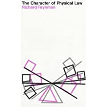 The character of physical law (The Messenger lectures, 1964)