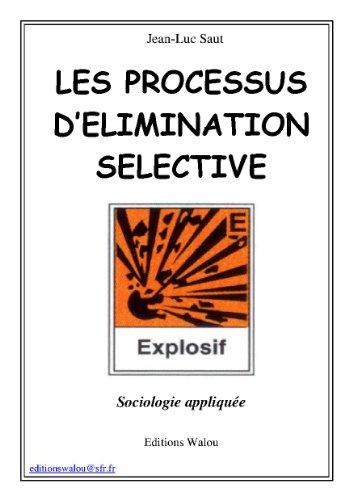 Couverture du livre Les processus d'élimination sélective