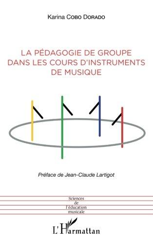 La pédagogie de groupe dans les cours d'instruments de musique par Karina Cobo Dorado