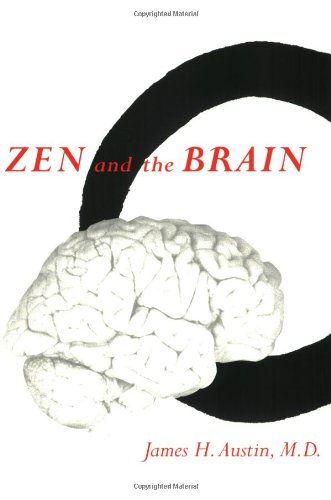 Zen and the Brain (The MIT Press) por James H. Austin