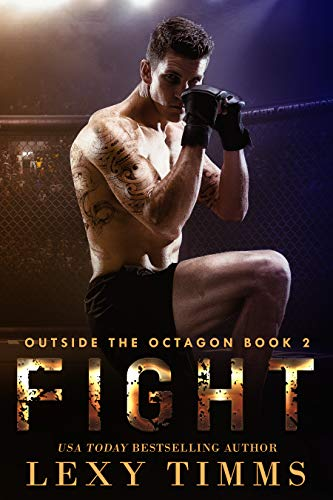 Fight: Steamy MMA Sport Fighting Romance (Outside the Octagon Book 2) (English Edition) (Shorts Wrestling Fight)