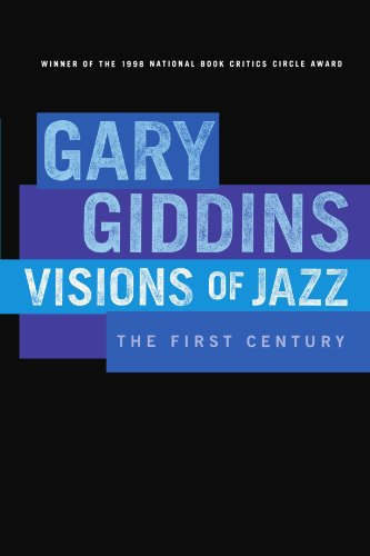 Visions of Jazz: The First Century por Gary Giddins