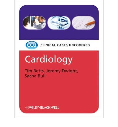 [(Cardiology: Clinical Cases Uncovered)] [Author: Timothy R. Betts] published on (March, 2010)