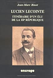 Lucien Leçonte Itinéraire d'un Elu 3È Rep.