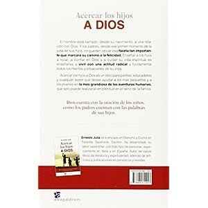Acercar los hijos a Dios: Bases y etapas del crecimiento y desarrollo espiritual de los niños (Hacer Familia)