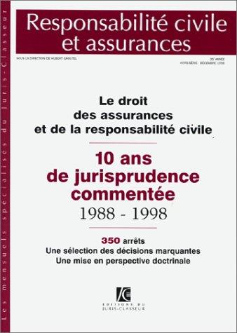 Le droit des assurances et responsabilité civile (ancienne édition)