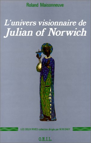 L'univers visionnaire de Julian of Norwich
