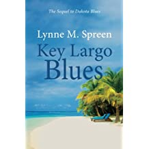 Key Largo Blues: The Sequel to Dakota Blues: Volume 2 (Karen Grace)