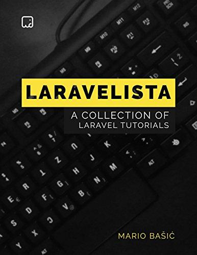 A Collection of Laravel Tutorials by [Bašić, Mario]