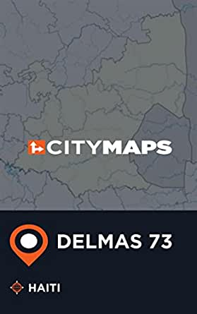 City Maps Delmas 73 Haiti Ebook James Mcfee Amazon In Kindle Store