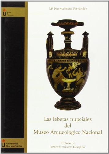 Las lebetas nupciales del Museo Arqueologico Nacional/ The nuptial lebetas in the National Archaeological Museum