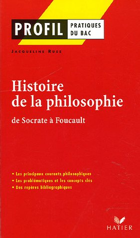 Histoire de la philosophie : De Socrate  Foucault