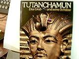 Tutanchamun, das Grab und seine Schätze, - Edwardm I.E.S. (Hrg)