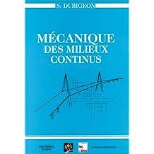 MECANIQUE DES MILIEUX CONTINUS. 2ème édition 1998