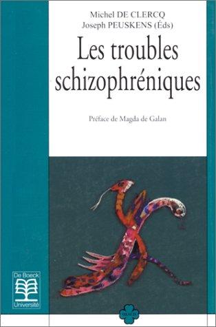 Les troubles schizophréniques, 3e édition