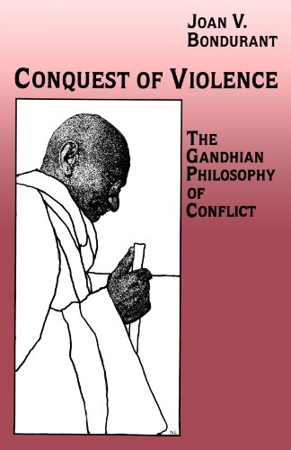 Conquest of Violence: The Gandhian Philosophy of Conflict. with a New Epilogue by the Author (Princeton Paperbacks)