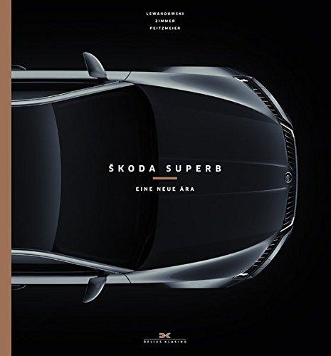 Preisvergleich Produktbild Škoda Superb: Eine neue Ära
