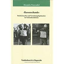 'Rassenschande' (Veröffentlichungen des Max-Planck-Instituts für Geschichte, Band 190)
