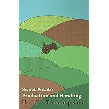 Sweet Potato Production and Handling