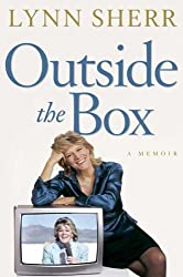 Outside the Box: A Memoir by Lynn Sherr (2006-09-05)