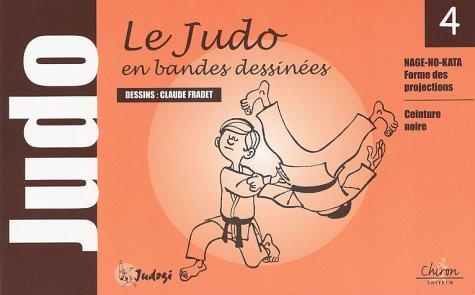 Judo pour nous. Tome 4, Ceinture noire par Claude Fradet