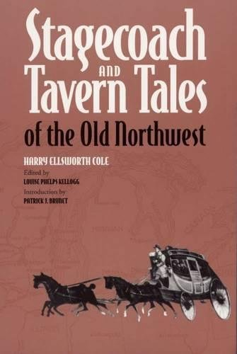Stagecoach and Tavern: Tales of the Old Northwest (Shawnee Classics) Coaching Taverns