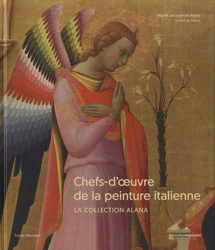 Chefs-d'oeuvre de la peinture italienne : La collection Alana par Collectif