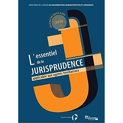 L'Essentiel de la Jurisprudence Applicable aux Agents Territoriaux
