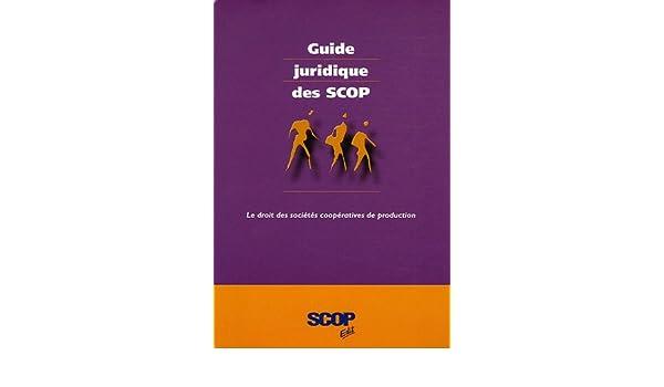 JURIDIQUE TÉLÉCHARGER DES SCOP GUIDE