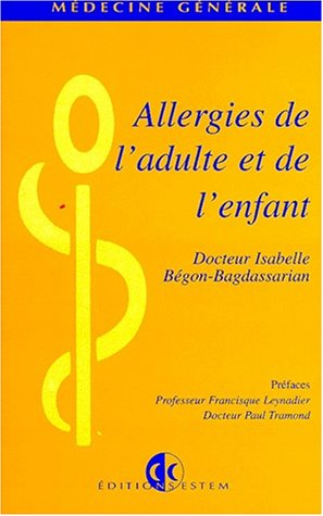 Allergies de l'adulte et de l'enfant