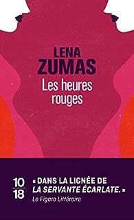 Les heures rouges par Leni Zumas