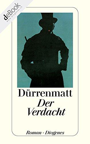 Der Verdacht (detebe) (German Edition) eBook: Friedrich Dürrenmatt