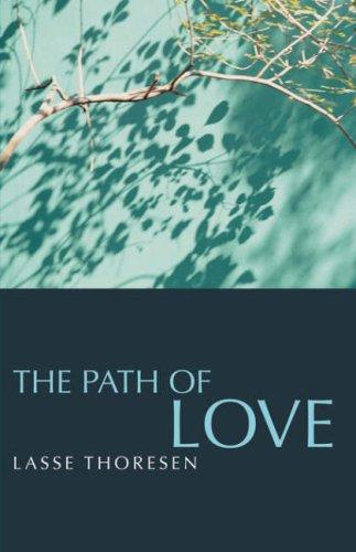 The Path of Love por Lasse Thoresen