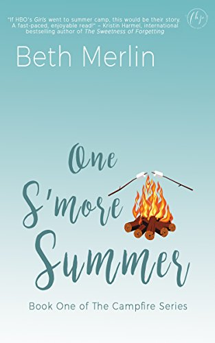 One S'more Summer (The Campfire Series Book 1) by [Merlin, Beth]
