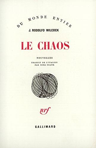 Le Chaos par Juan Rodolfo Wilcock