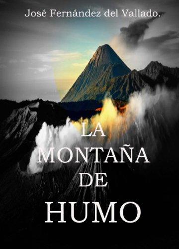 La Montaña de Humo.