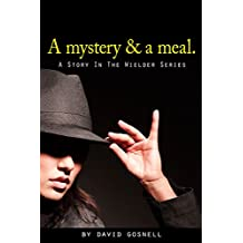 A mystery and a meal (English Edition)