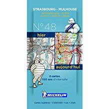 [(Strasbourg - Mulhouse Centenary Maps)] [ Michelin Editions Des Voyages ] [January, 2014]