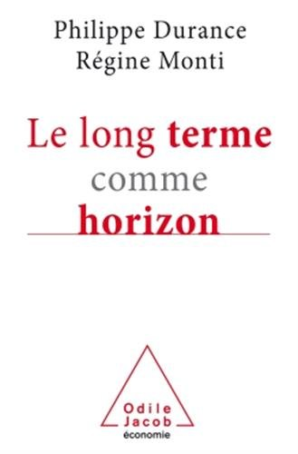 Le long terme comme horizon