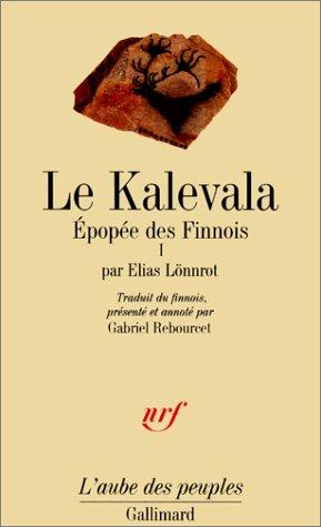 Le Kalevala, tome 1