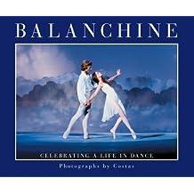 Balanchine: Celebrating a Life in Dance